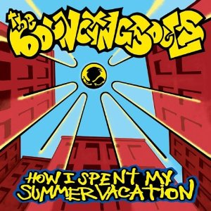 The Bouncing Souls - How I Spent My Summer Vacation - Album Review