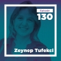 Artwork for Zeynep Tufekci on the Sociology of The Moment (Live)