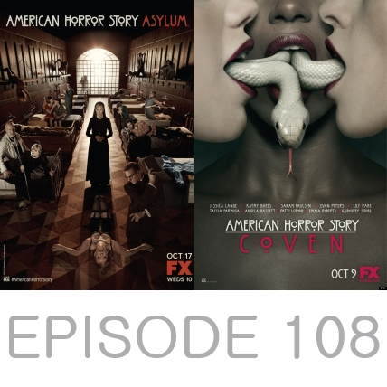 Episode 108 - American Horror Story