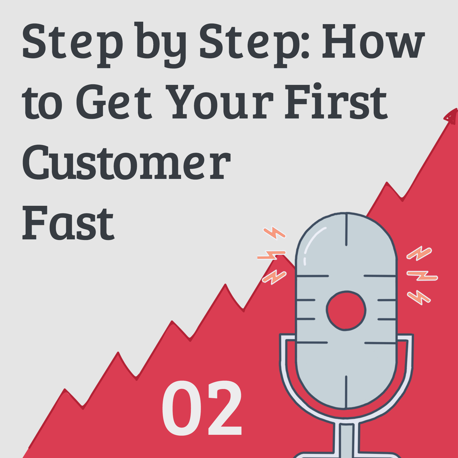 Forget Traffic 2: Step by Step Plan to Get Your First Customer (Without Needing Traffic)