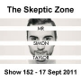 Artwork for The Skeptic Zone #152 - 17.Sep.2011