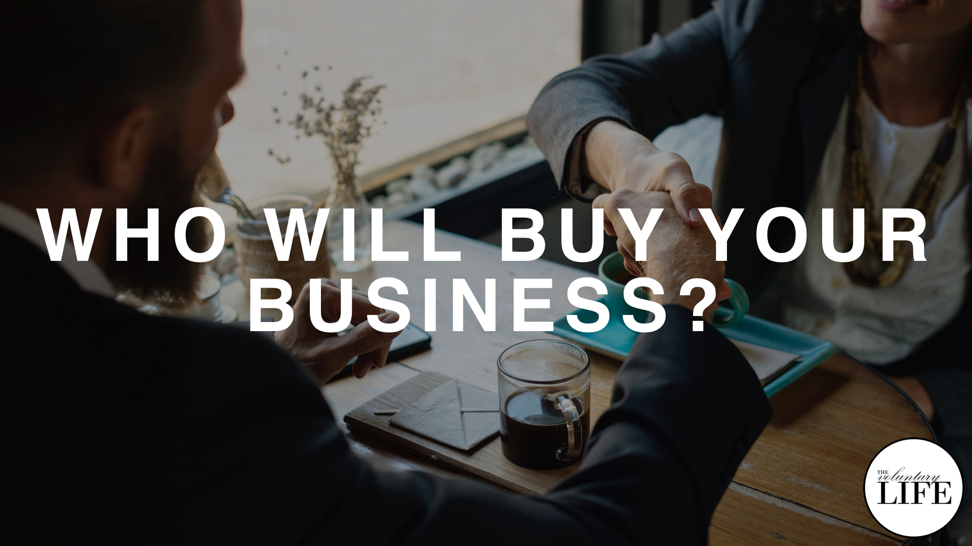 207 Who Will Buy Your Business?