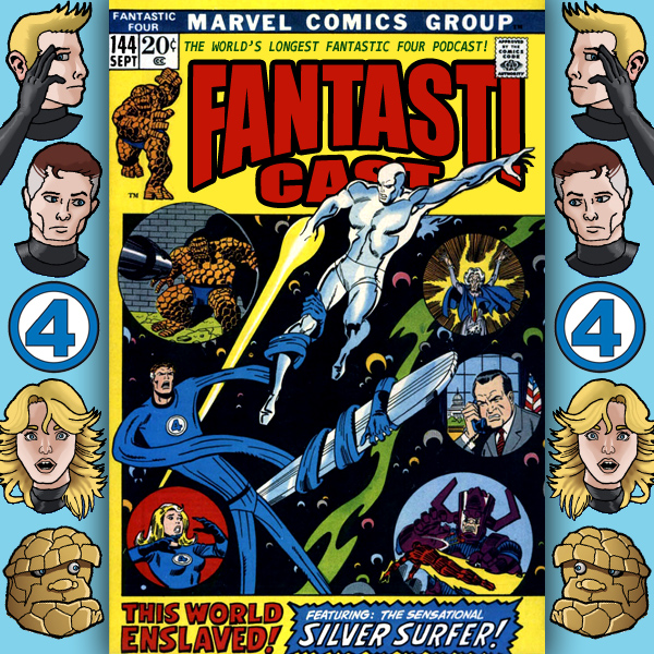 Episode 144: Fantastic Four #123 - This World Enslaved