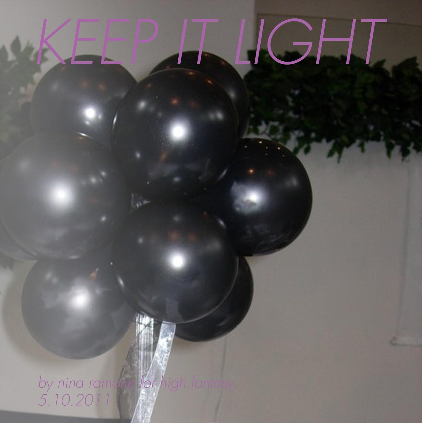 Keep It Light (4 HIGH FANTASY SF)
