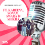 Artwork for Ep. 05: Veere Di Wedding Girls Kareena Kapoor, Sonam Kapoor, Swara Bhaskar