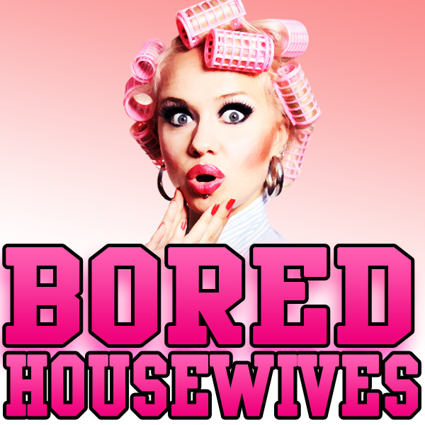 Bored Housewives | Funny Erotic Stories from Ladies who like Sex