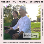 Artwork for 15. It Begins With Building Habits of Positive Self Care with Kevin Wong of Habitual Roots