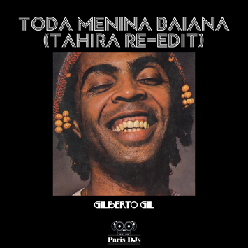 Gilberto Gil - Toda Menina Baiana (Tahira Re-Edit)