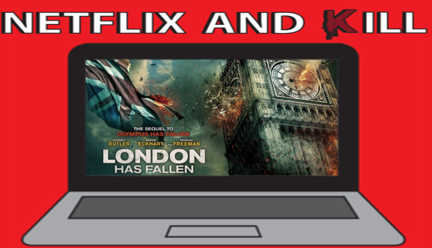 Artwork for Netflix and Kill - London Has Fallen
