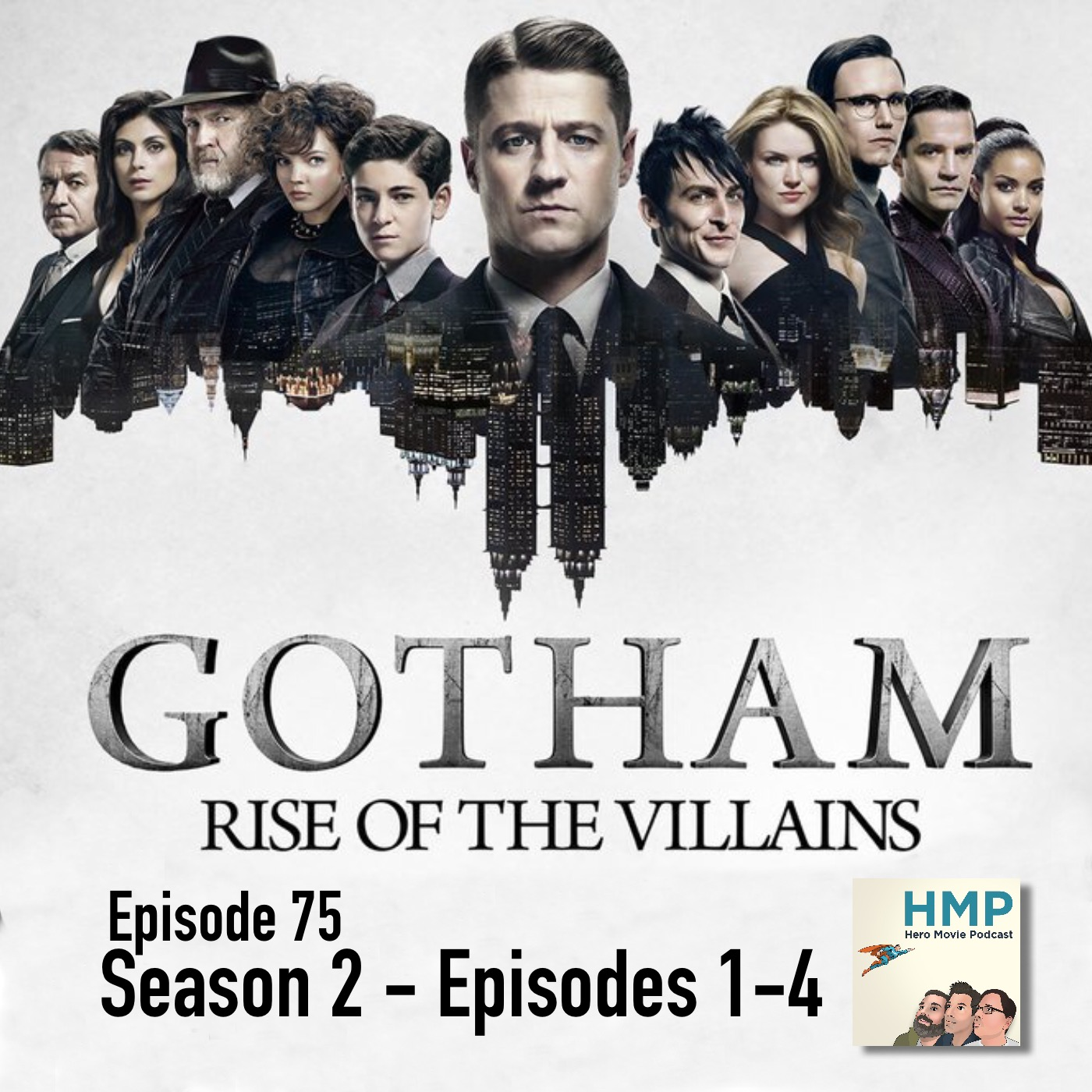 Episode 75- Gotham Season 2, Ep 1-4