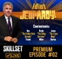 Artwork for Skillset Live Premium Episode #2 - Idiot Jeopardy