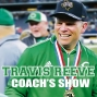 Artwork for Travis Reeve Coach's Show 091019