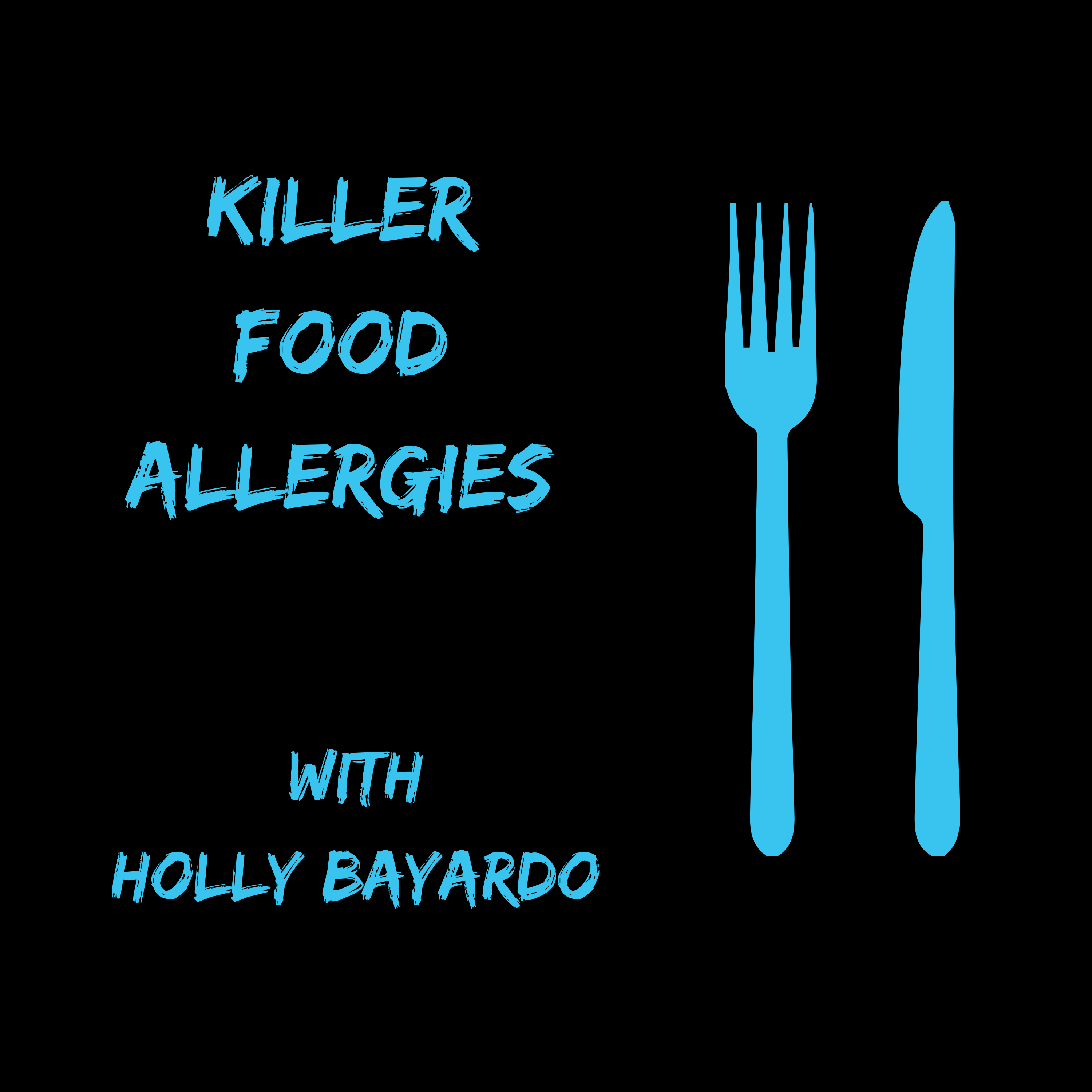 Holly Bayardo, Host of the Killer Food Allergies Podcast - Snackisode show art
