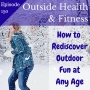 Artwork for How To Rediscover Outdoor Fun at Any Age