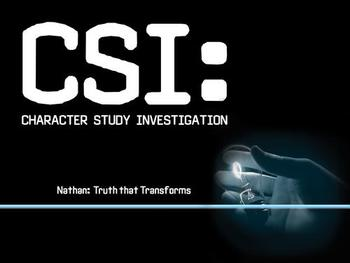 CSI: Nathan - Truth That Transforms
