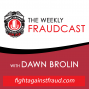 Artwork for 8. Keeping an Eye on the Prize: Prevention of Cash Skimming - Interviewn with Stephen King CPA Growthforce by The weekly Fraudcast