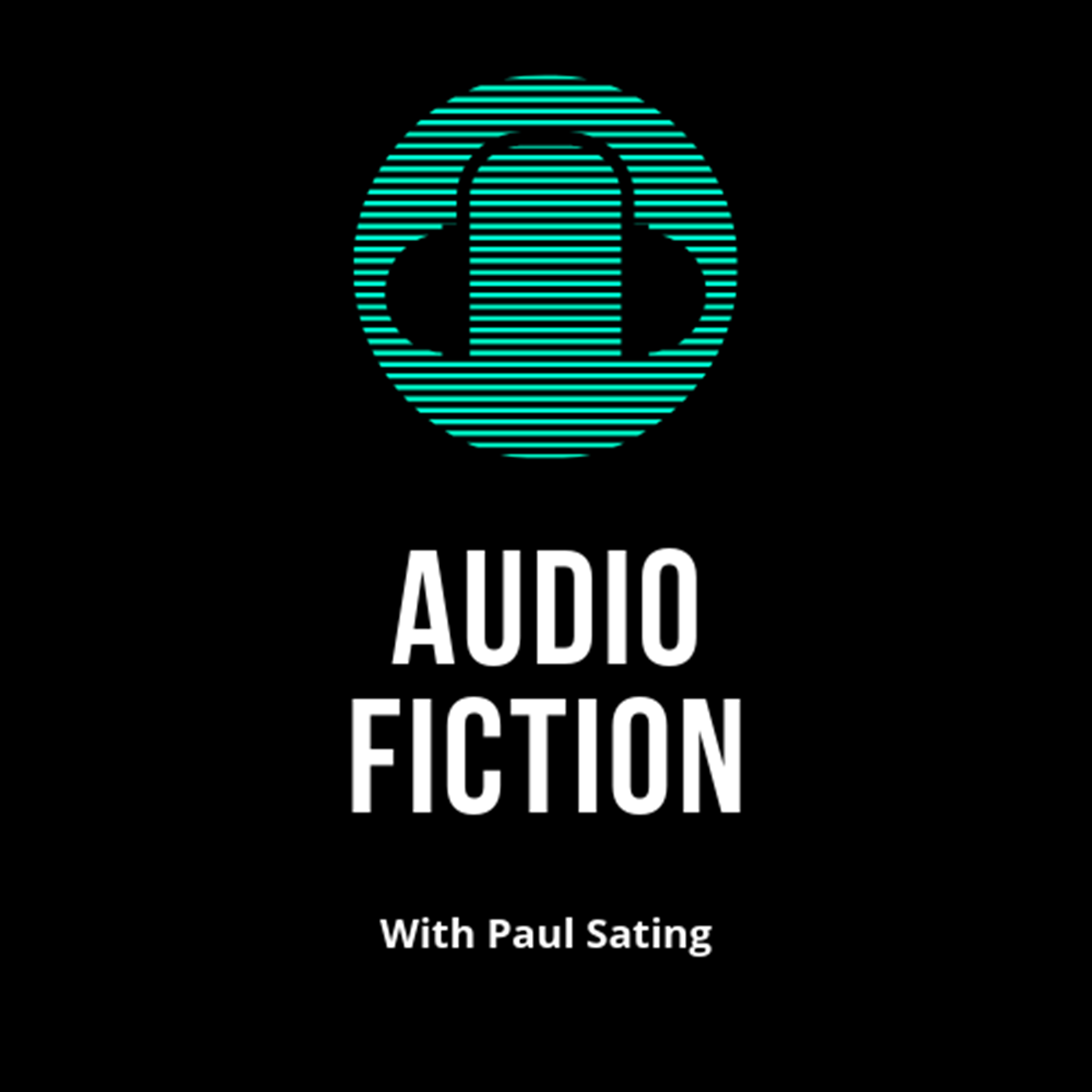 """    Audio Fiction With Paul Sating "" Podcast"