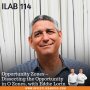 Artwork for 114: Opportunity Zones – Dissecting the Opportunity in O Zones, with Eddie Lorin