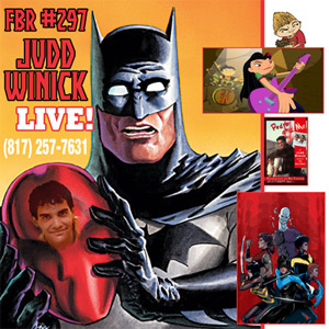 Fanboy Radio #297 - Judd Winick LIVE