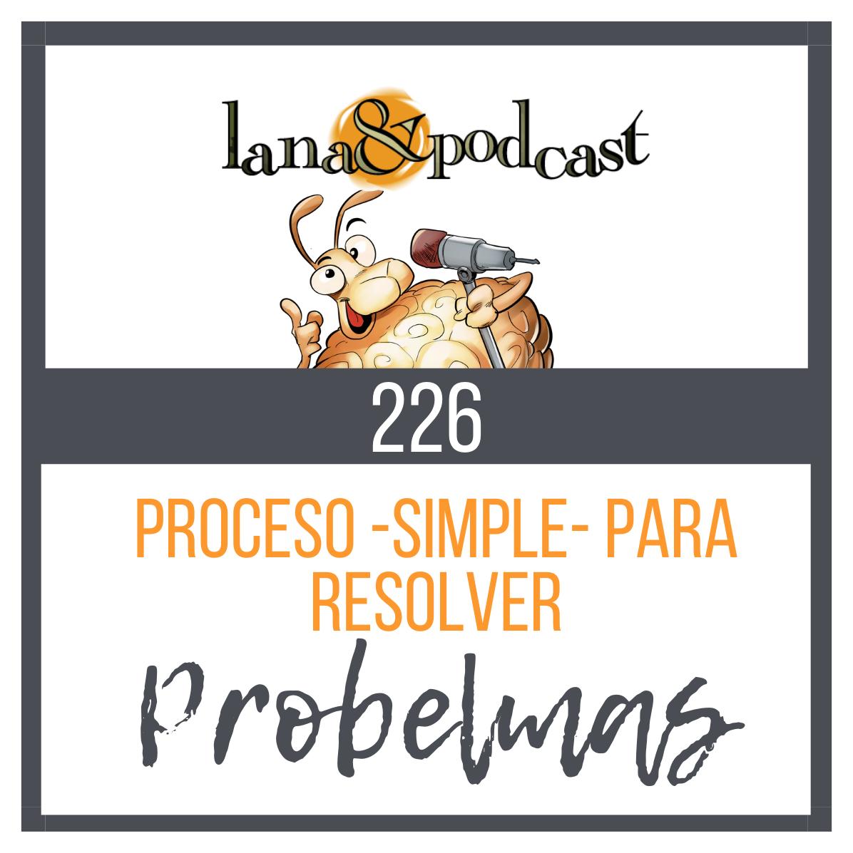 Proceso simple para resolver problemas #226