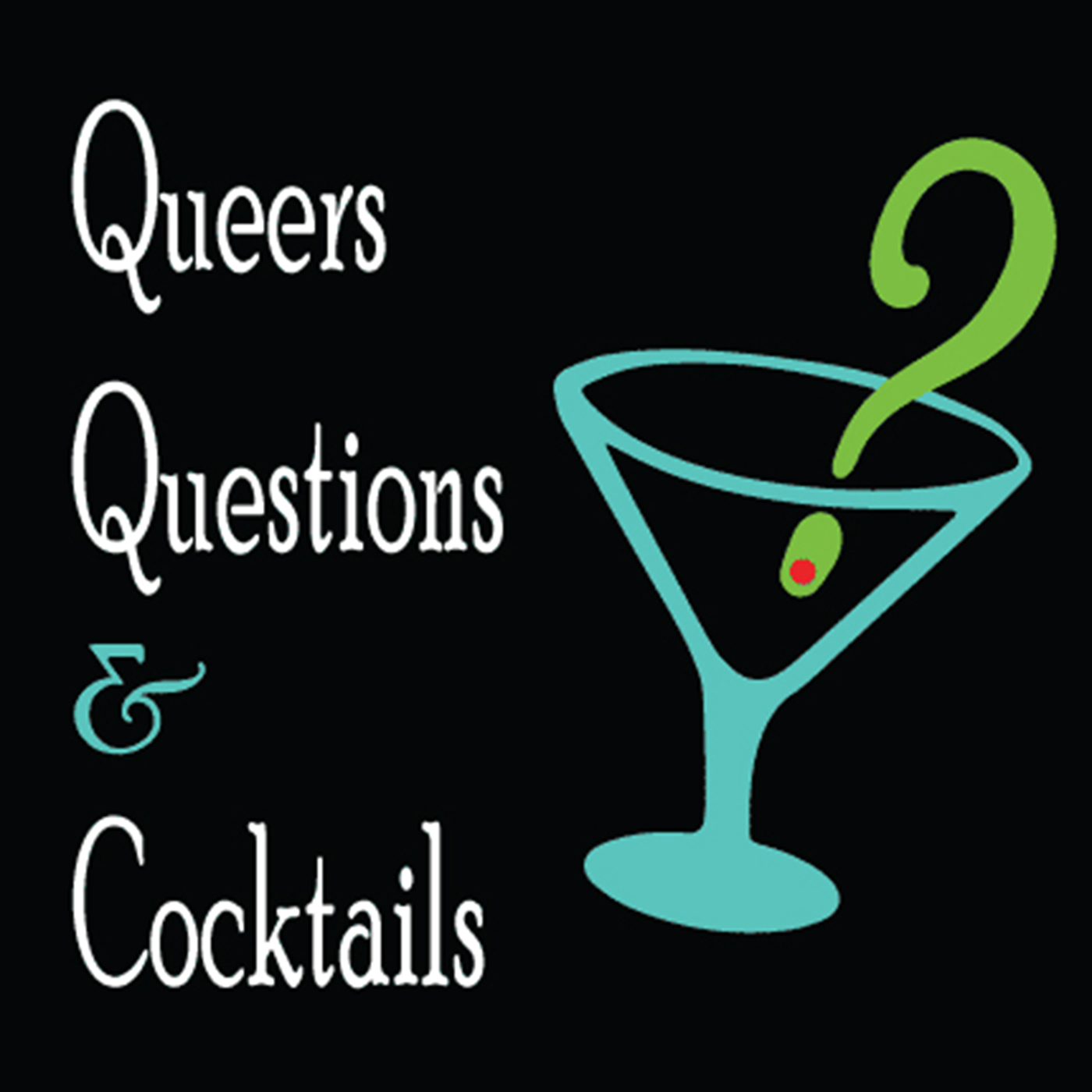 Queers, Questions and Cocktails: Pop culture trivia LGBT podcast show art