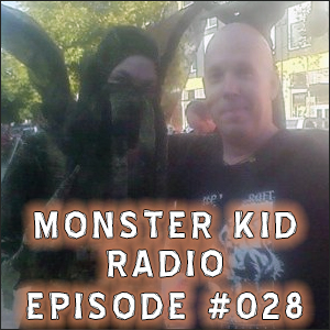 Monster Kid Radio #028 - Chris McMillan and Godzilla, Part Two