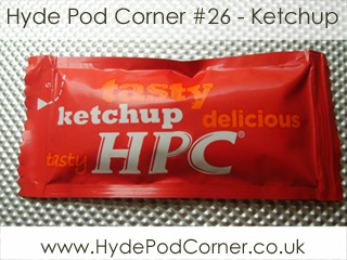 Hyde Pod Corner #26 - Ketchup
