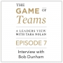 Artwork for A Conversation with Bob Dunham on the Game of Teams Podcast series
