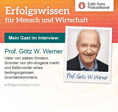 Im Gespräch mit Prof. Götz W. Werner