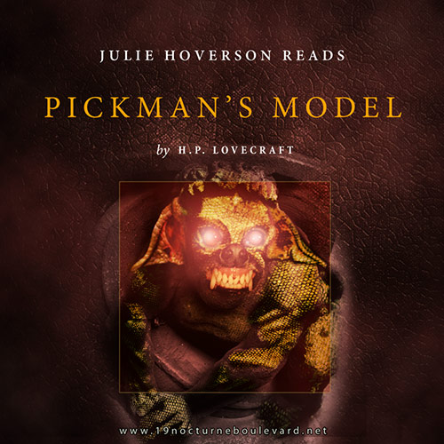 Lovecraft #12 - Pickman's Model