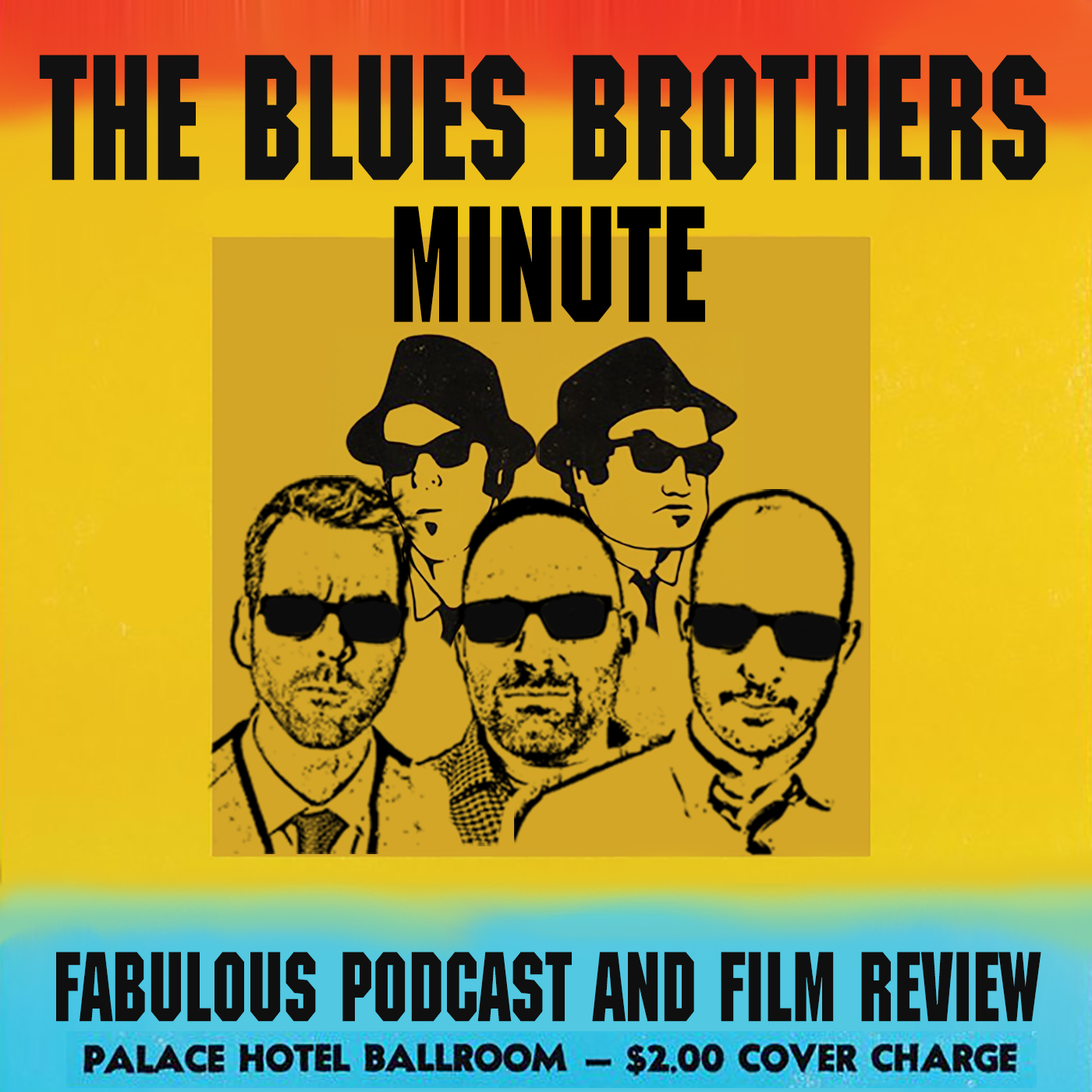 The Blues Brothers Minute show art