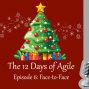 Artwork for 12 Days of Agile - Face to Face