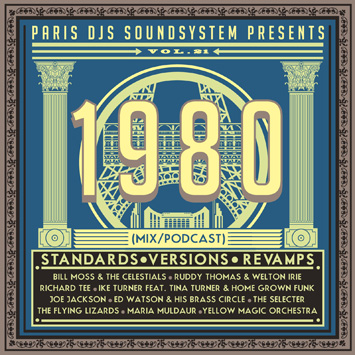 Paris DJs Soundsystem presents 1980 - Standards, Versions and Revamps Vol.21