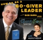 Artwork for 30: How to be a Go-Giver Leader with Bob Burg on the TalentGrow Show