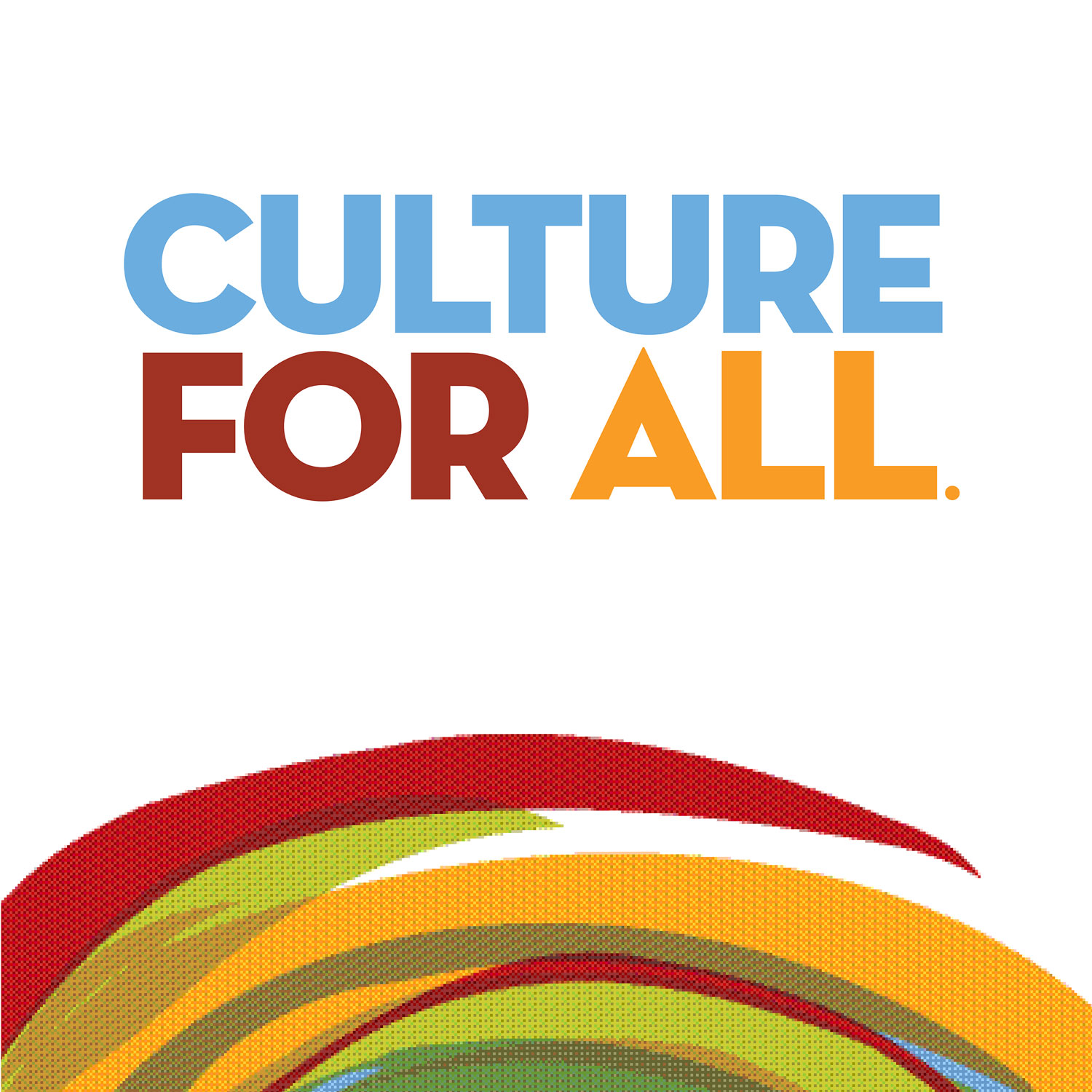 Culture For All. show art