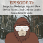 Artwork for Ep 71 - Snapchat Redesign, Apple's New Stylus Patent, and GitHub Leaks Apple Source Code