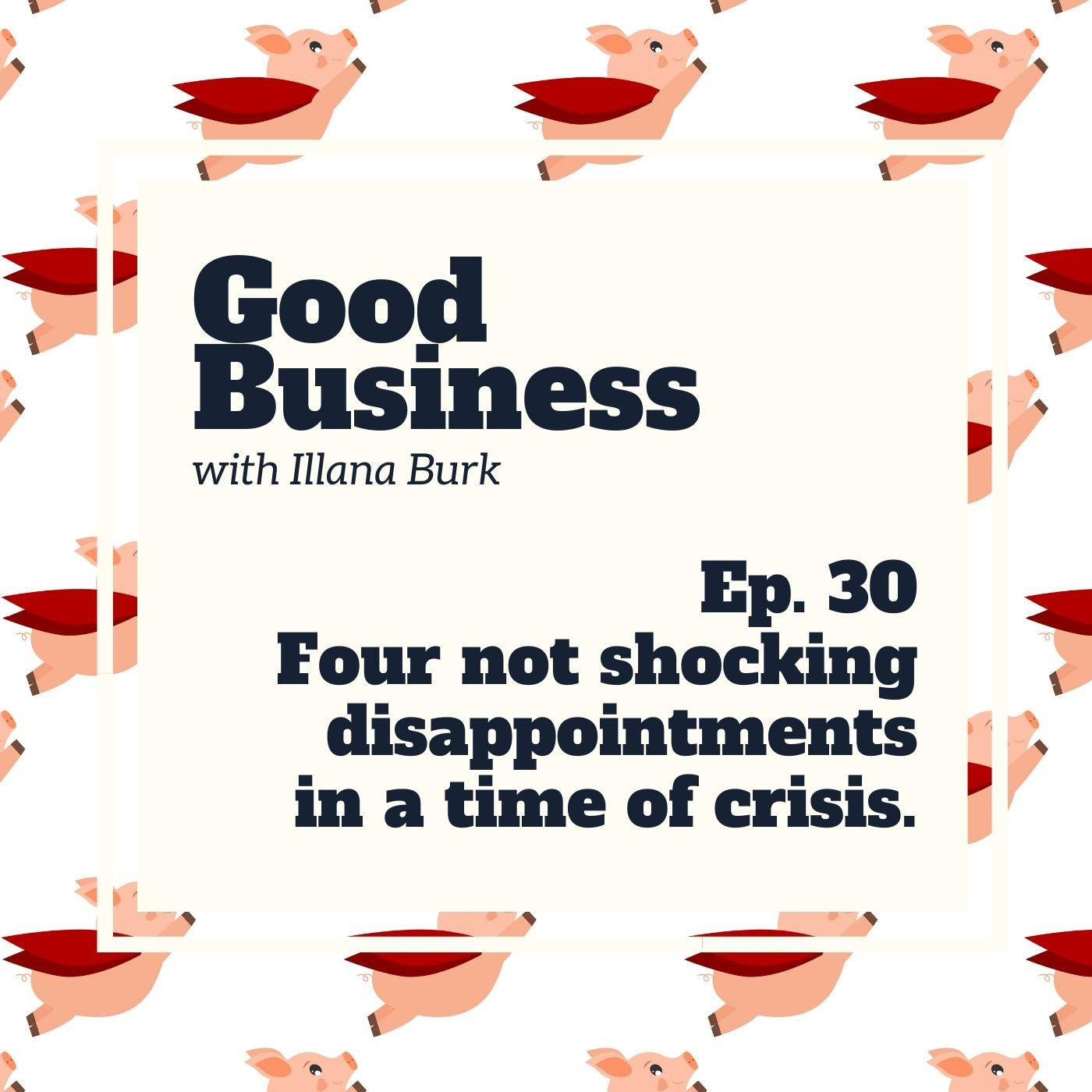 Four not shocking business disappointments | GB30