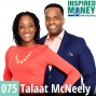 Artwork for 075: Working Together to Pay Off Their Mortgage 25 Years Early | Talaat McNeely