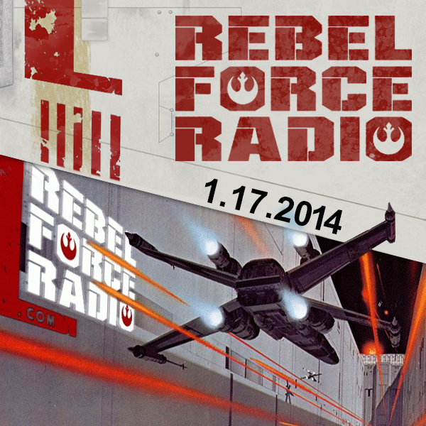 RebelForce Radio: January 17, 2014
