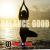 Balance Good show art