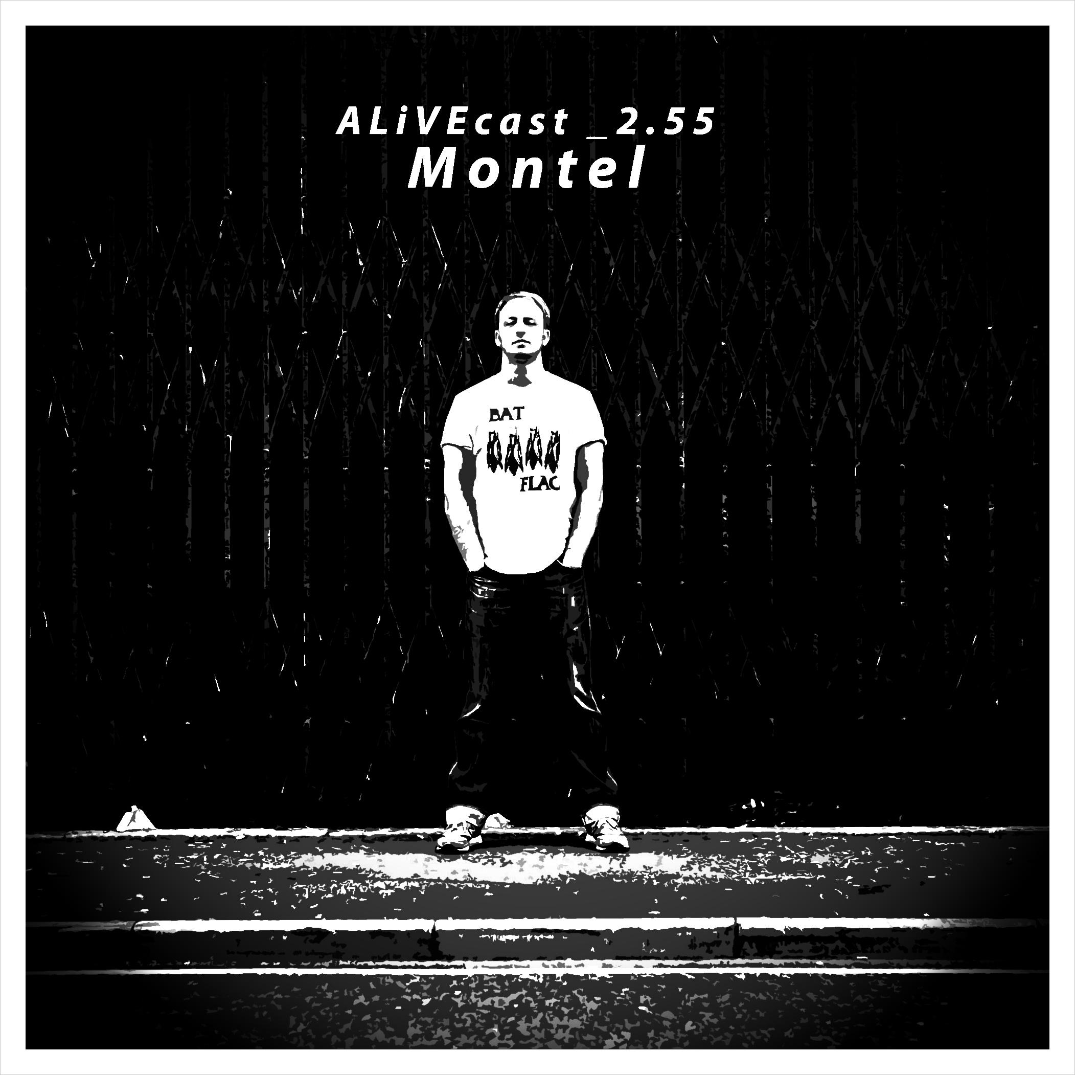 ALiVEcast_2.55 - Montel