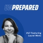 Artwork for 067 - Unprepared: Marketing In Times Of Uncertainty with Laurel Mintz