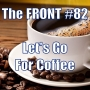 Artwork for Let's Go For Coffee (The FRONT #82)