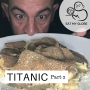 Artwork for Part 2 From Consommé to Cabin Biscuits: Dining on the Titanic