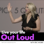 Artwork for Live Your Life Out Loud
