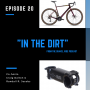 Artwork for In the Dirt 20: Cervelo Aspero and how to add suspension gravel bikes