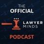 Artwork for Lawyer Minds Podcast #7 - Harvesting Witnesses Stories w/ Katherine James