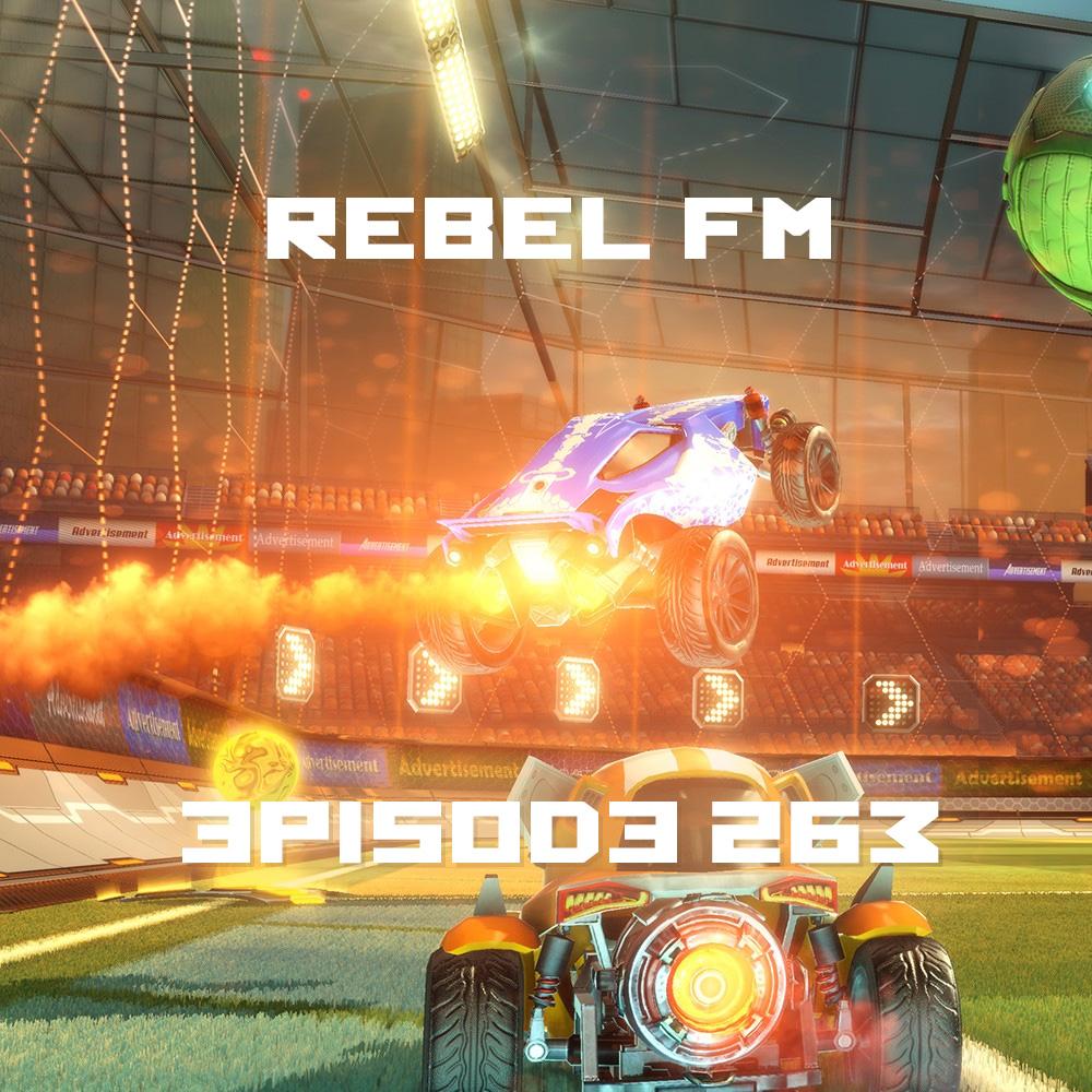 Rebel FM Episode 263 - 07/24/2015