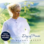 """Day of Praise"" with Hilary Weeks"