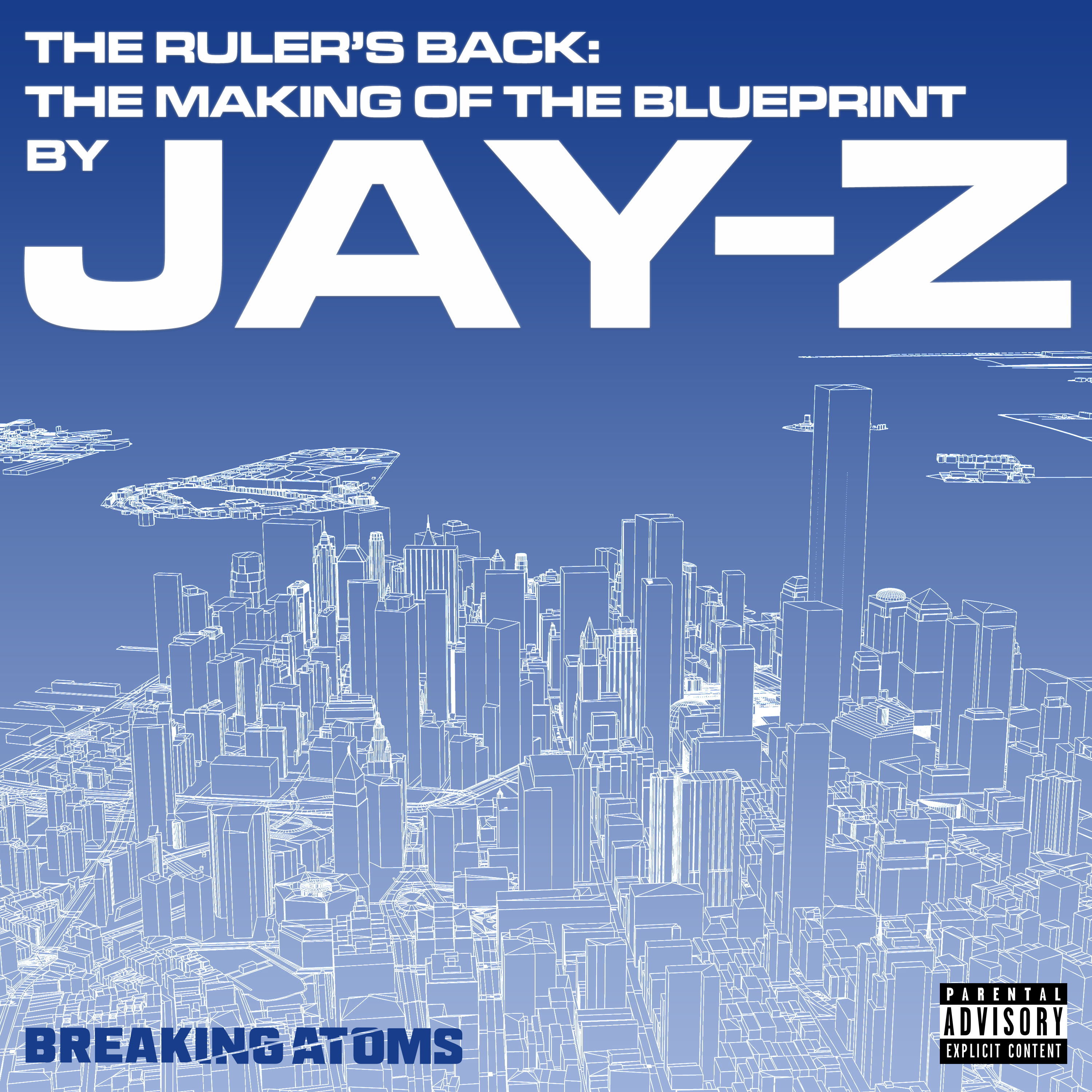 Ep. 3: Never Change | The Ruler's Back: The Making of The Blueprint by Jay-Z